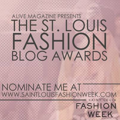 STLFW St. Louis Fashion Blog Awards Nominations