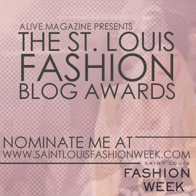 STLFW St. Louis Fashion Blog Awards Nominations