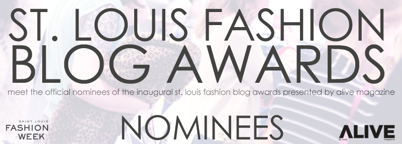 Saint Louis Fashion Blogger Awards | VOTE NOW!