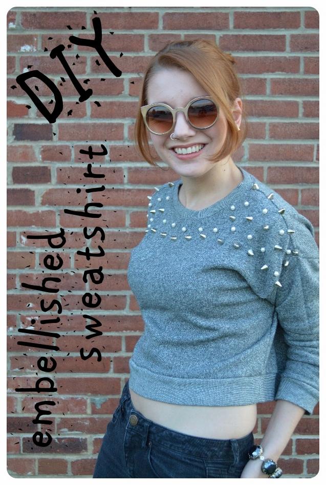 Feeling Crafty | Cheap and Easy DIY Embellished Sweatshirt