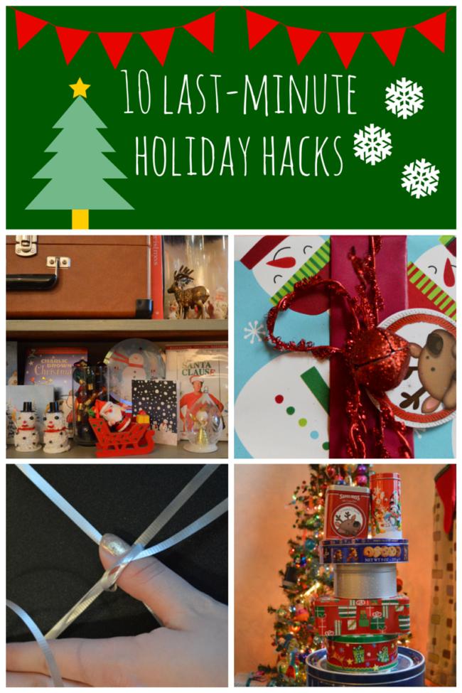 10 Last-Minute Holiday Hacks