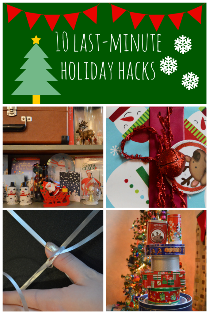 10 Last-Minute Holiday Hacks